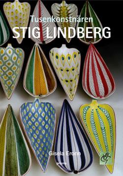 Tusenkonstnären - Stig Lindberg av Gisela Eronn