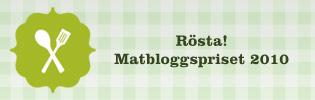 Matbloggspriset 2010 - dags att rösta